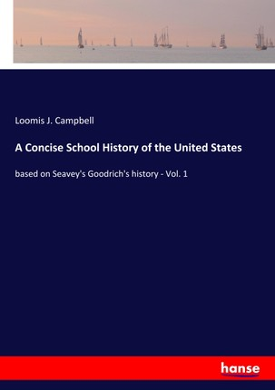 A Concise School History of the United States