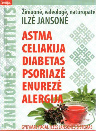 Astma, celiakija, diabetas, psoriazė, enurezė, alegrija
