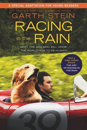 Racing in the Rain. Movie Tie-In Edition