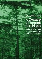 A Decade of Turmoil and Hope