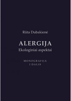 Alergija. Ekologiniai aspektai. 1 dalis