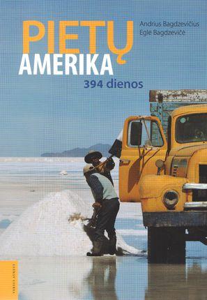 Pietų Amerika. 394 dienos