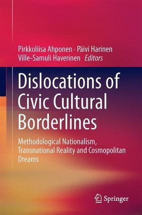 Dislocations of Civic Cultural Borderlines