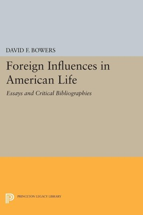 Foreign Influences in American Life