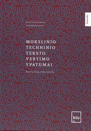 Mokslinio-techninio teksto vertimo ypatumai: (lietuvių-rusų, rusų-lietuvių)