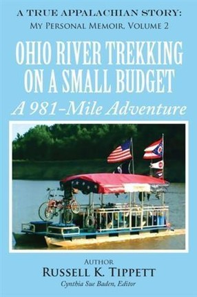 Ohio River Trekking on a Small Budget A 981-Mile Adventure