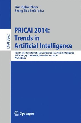 PRICAI 2014: Trends in Artificial Intelligence