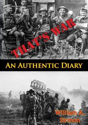 That's War: An Authentic Diary