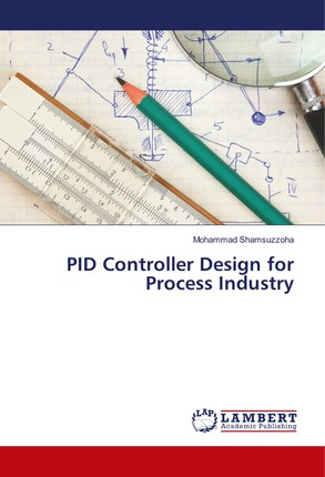 PID Controller Design for Process Industry