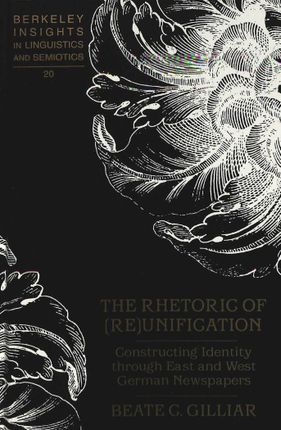 The Rhetoric of (Re)Unification