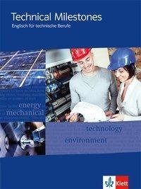 Technical Milestones - Neubearbeitung. Schülerbuch
