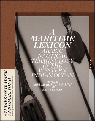 A Maritime Lexicon: Arabic Nautical Terminology of the Indian Ocean