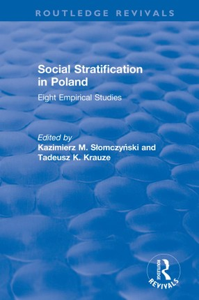 Social Stratification in Poland: Eight Empirical Studies