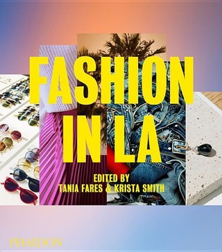 "Fashion in LA: Artists who make ""pieces"""