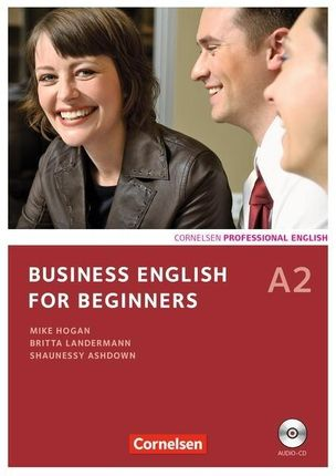 Business English for Beginners A2. Kursbuch mit CD