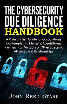 Cybersecurity Due Diligence Handbook