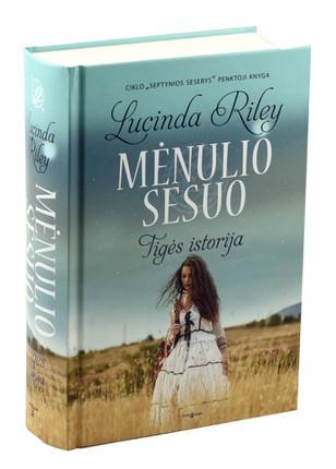 MĖNULIO SESUO. Tigės istorija. Septynios seserys. 5 knyga: svaiginanti ir emocinga istorija – tarsi flamenko šokis, kur susipina aistra, nuojauta, likimas ir meilė