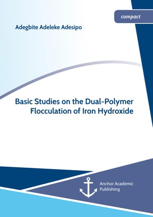 Basic Studies on the Dual-Polymer Flocculation of Iron Hydroxide