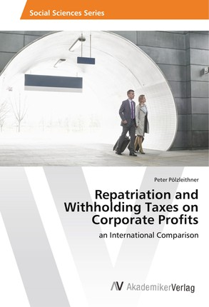 Repatriation and Withholding Taxes on Corporate Profits