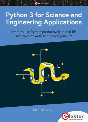 Python 3 for Science and Engineering Applications